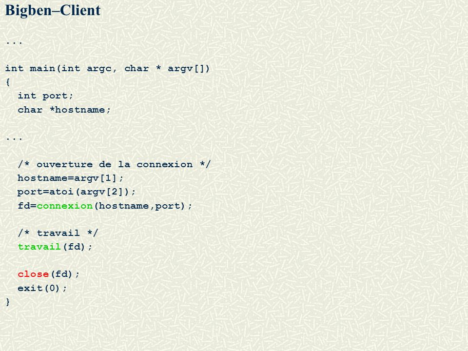 Bigben–Client ... int main(int argc, char * argv[]) { int port;